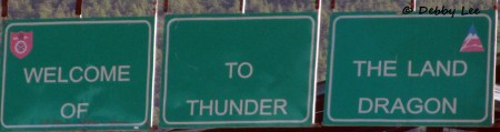 Thunder Dragon Welcome Sign Bhutan
