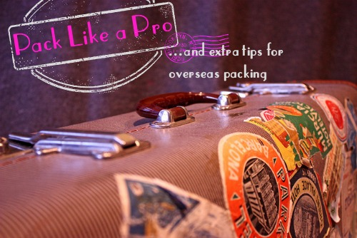 More Overseas Packing Tips