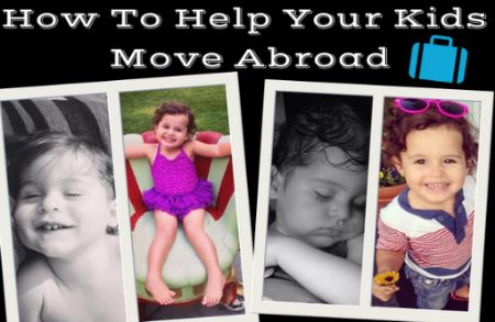 Help Your Kids Move Abroad