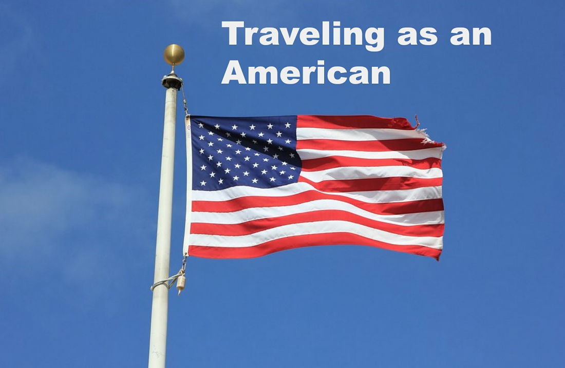 Traveling as Americans and Respecting other Cultures