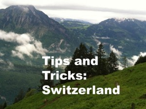Switzerland Tips