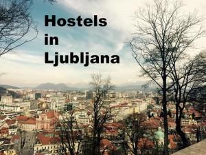 Best Hostels Ljubljana