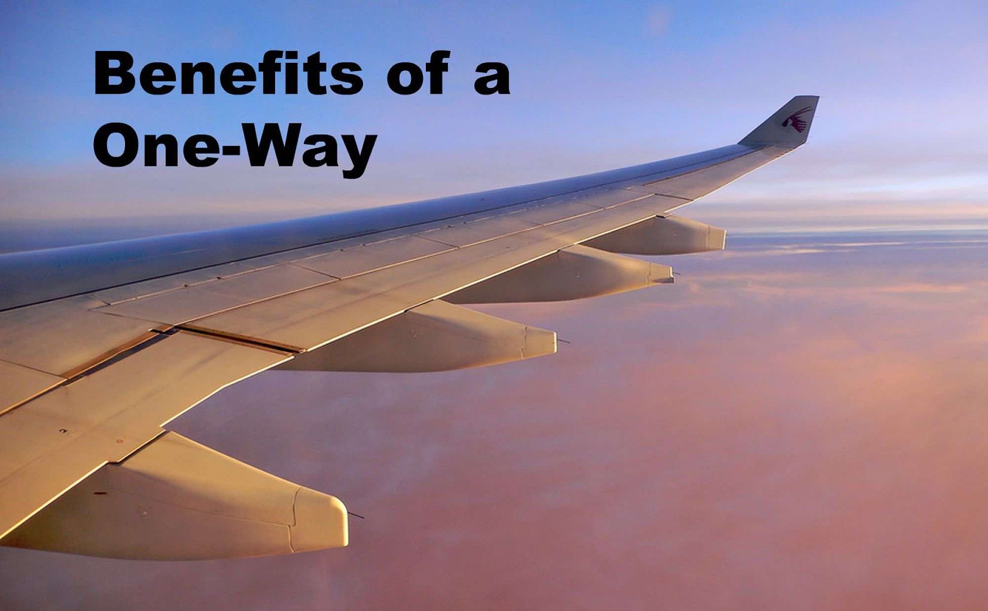 Benefits of Purchasing a One-Way Ticket
