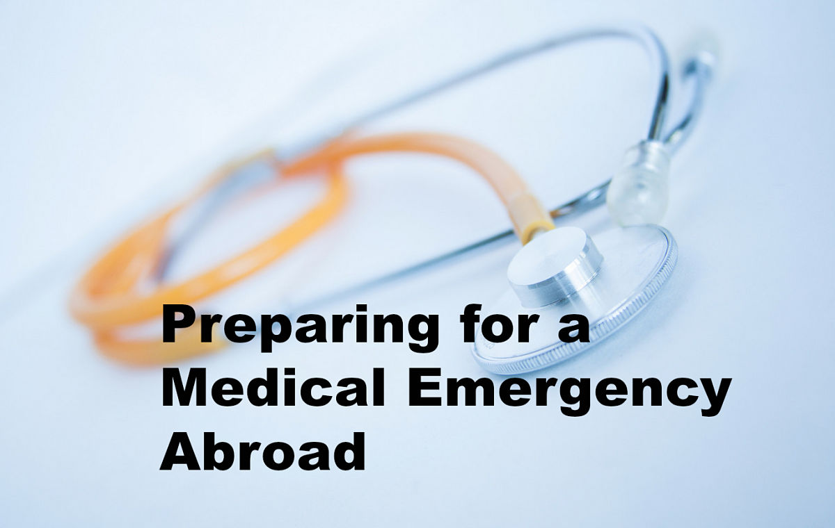 Preparing for a Medical Emergency Abroad