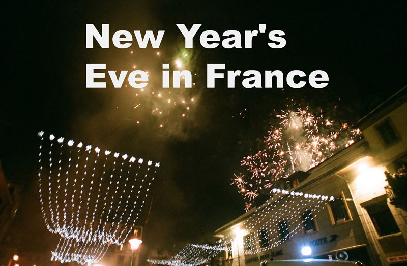 New Year's Eve in France: Bring on the Food and Wine