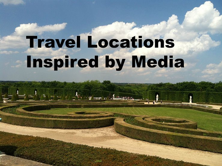 Travel Locations Inspired by Media: 4 of My Favorites