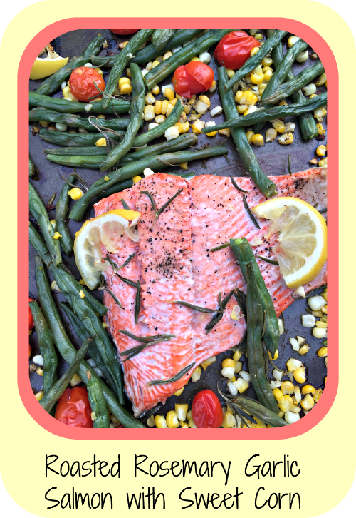 Roasted rosemary and garlic salmon with sweet corn