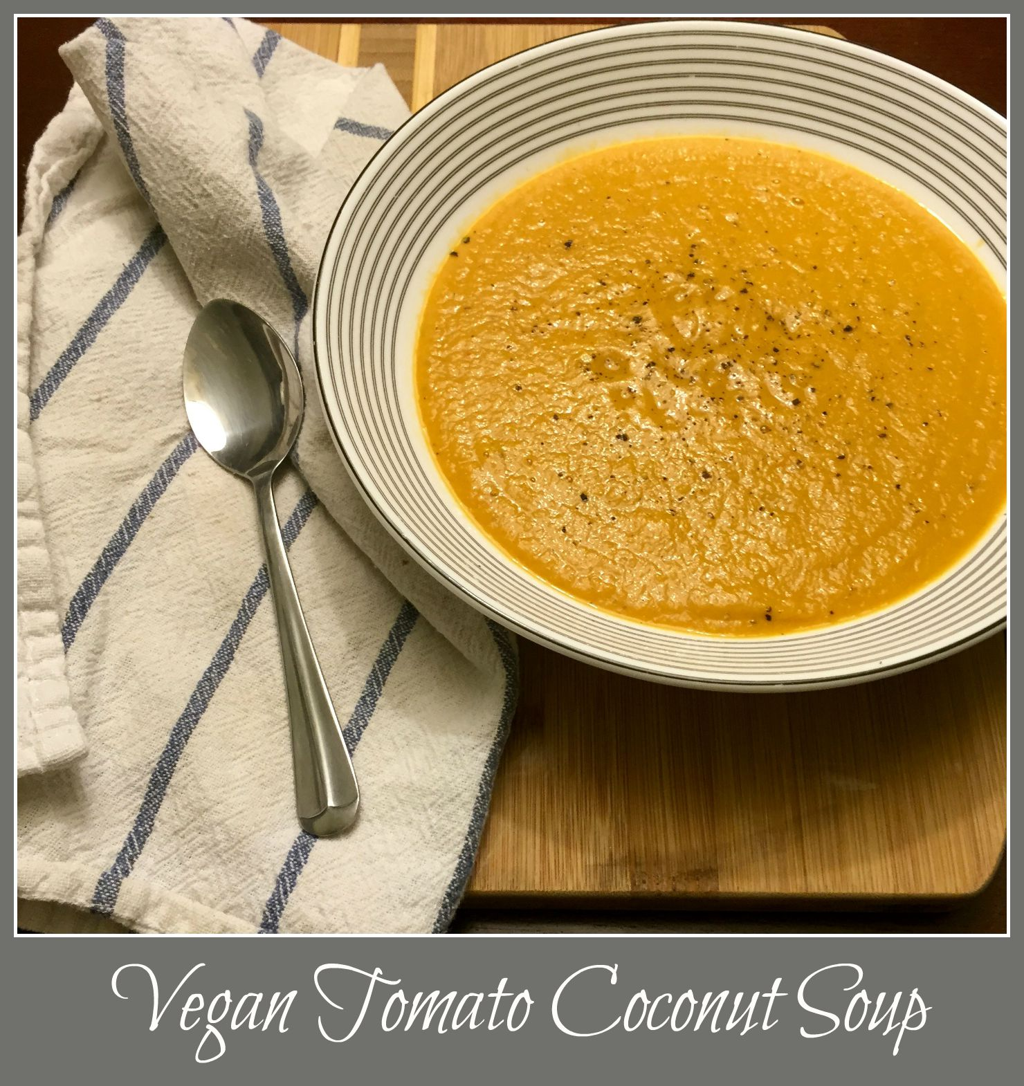 Vegan Tomato Coconut Soup
