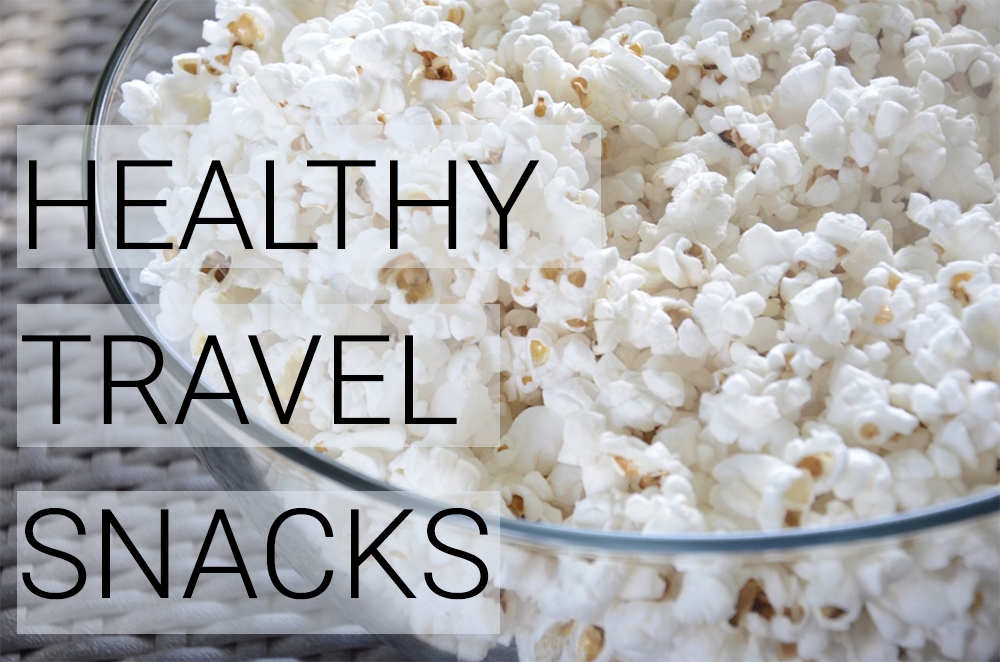 Healthy Travel Snacks to Get You Through Your Adventures
