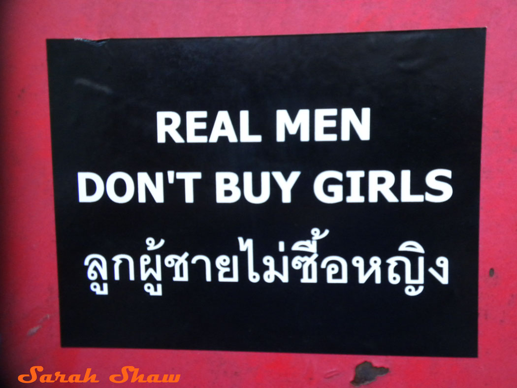 Child prostitution is a serious problem in Thailand and this sign is a campaign against it in Chiang Mai