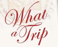 what-a-trip