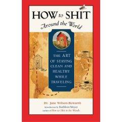How to Shit Around the World