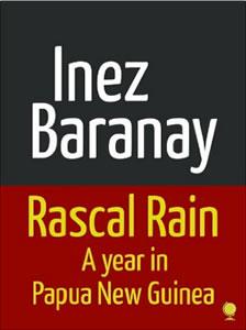 Rascal Rain Papua New Guinea