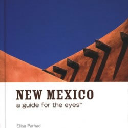 new mexico A guide for the eyes