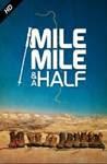 Mile Mile and a Half