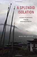 A Splendid Isolation by Madeline Drexler