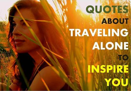 Quotes About Traveling Alone