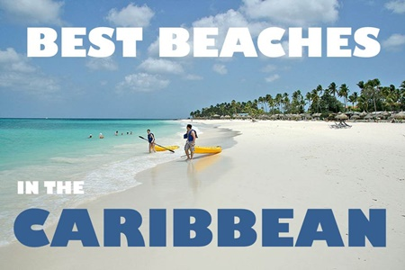 Best Beaches in the Caribbean - Wanderlust and Lipstick