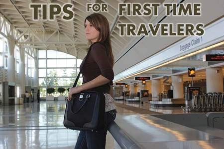 Tips for First Time Travelers