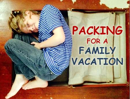 Packing for a Family Vacation
