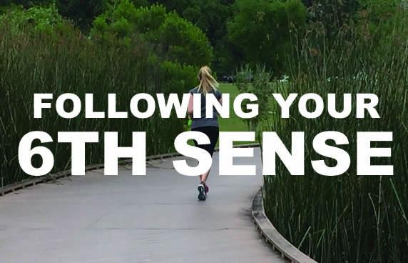 Follow Your 6th Sense